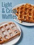 Light and crisp waffles recipe