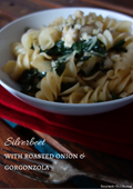 Silverbeet with roasted onion and Gorgonzola pasta