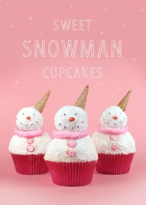 Sweet snowman cupcakes